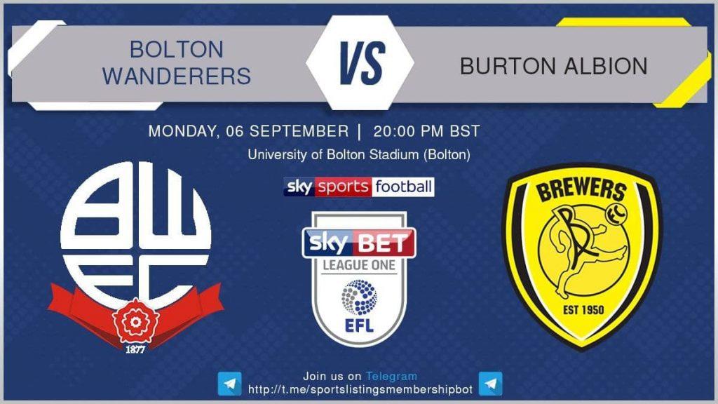 Football 6/9/2021 - Bolton v Burton Albion