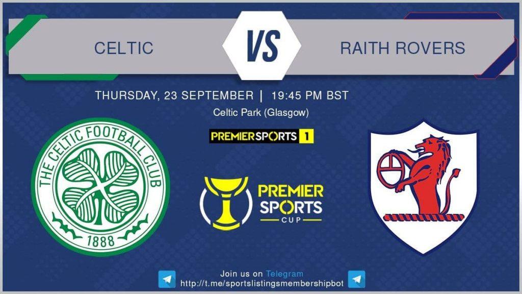 Football 23/9/2021 - Celtic v Raith Rovers