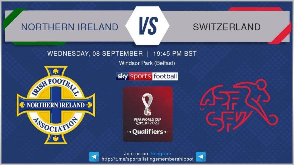 World Cup Qualifiers 8/9/2021 - Northern Ireland v Switzerland