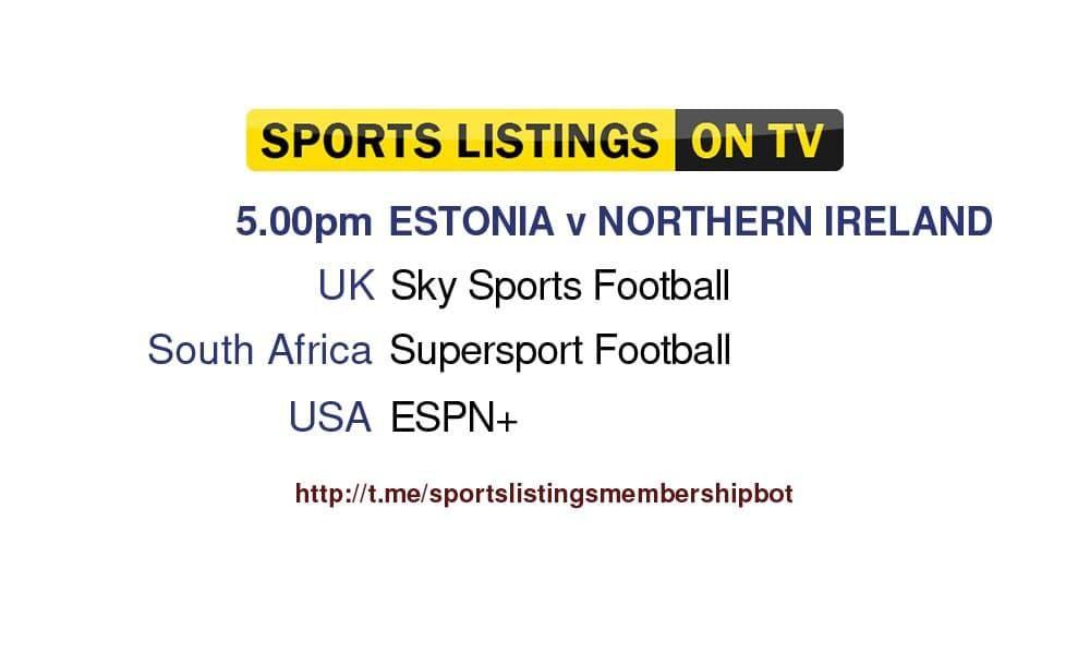 Football 5/9/2021 - Estonia v Northern Ireland