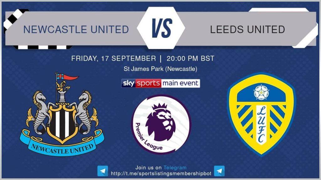 Premier League 17/8/2021 - Newcastle  United  v Leeds United