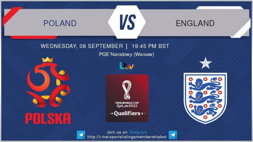 World Cup Qualifiers 8/9/2021 - Poland v England