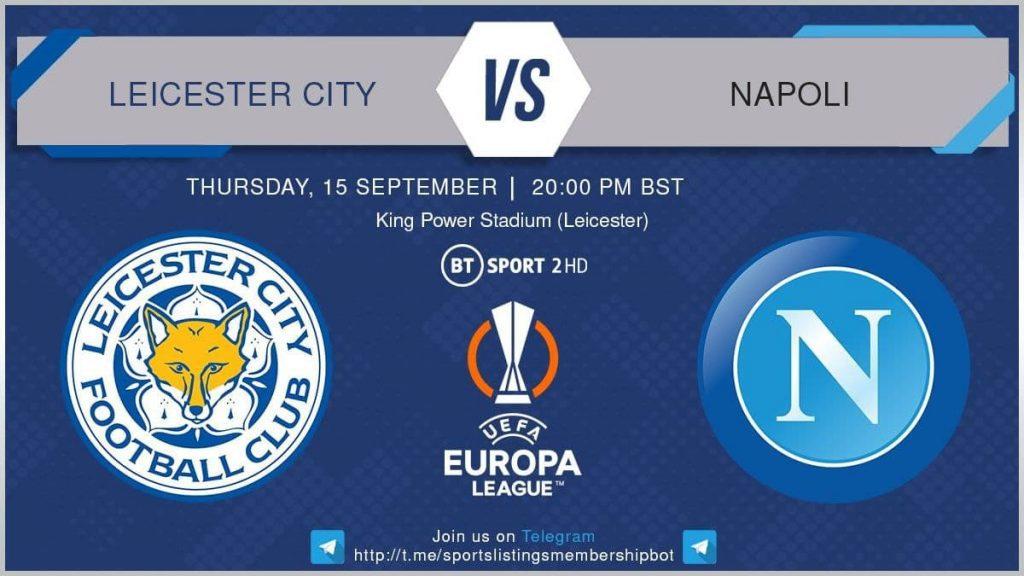 Europa League 16/9/2021 -Leicester City v Napoli
